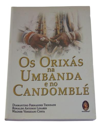 Imagem 1 de 3 de Os Orixás Na Umbanda E No Candomblé