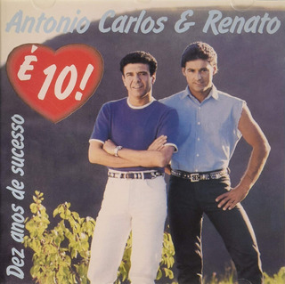 Cd Antonio Carlos E Renato - E Dez (912566)