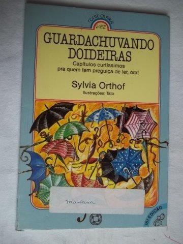 * Livro - Guardachuvando Doideiras - Infanto Juvenil