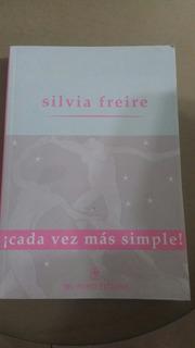 Cada Vez Mas Simple Silvia Freire Del Nuevo Extremo