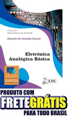 Eletrônica Analógica Básica - Marcelo De Almeida Duarte