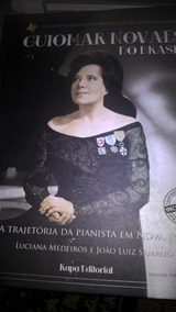 Livro Historico Guiomar Novaes Do Brasil