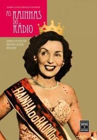 As Rainhas Do Rádio Maria Luiza Rinald