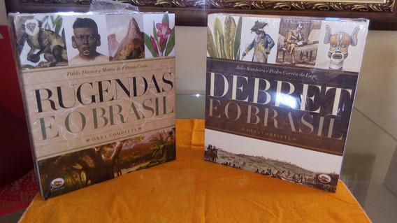 Combo Rugendas / Debret E O Brasil - Obra Completa