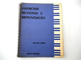 Livro Harmonia Moderna E Improvisação Wilson Curia