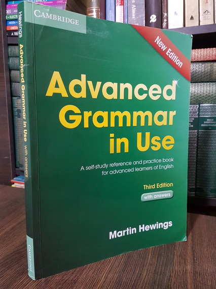 Advanced Grammar In Use - Martin Hewings - Third Edition