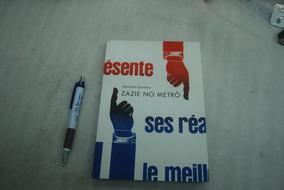 Livro: Zazie No Metrô - Raymond Queneau