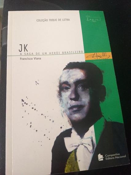 Livro - Jk A Saga De Um Herói Brasileiro