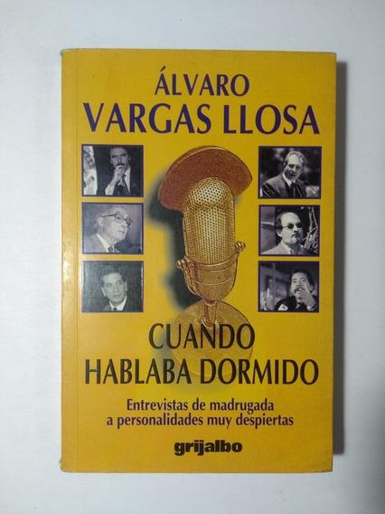 Cuando Hablaba Dormido , Álvaro Vargas Llosa