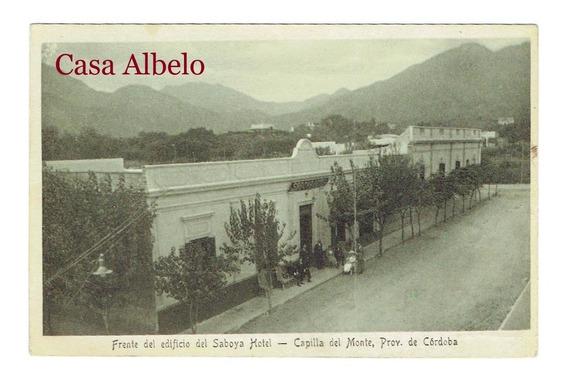 Frente Del Edificio Del Saboya Hotel - Capilla Del Monte