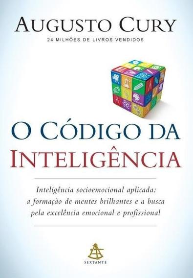 O Código Da Inteligência Livro Augusto Cury Frete 10