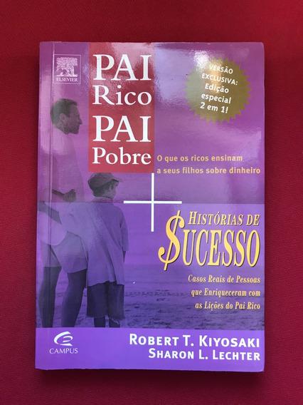 Livro - Pai Rico, Pai Pobre - Histórias De Sucesso - Semin.