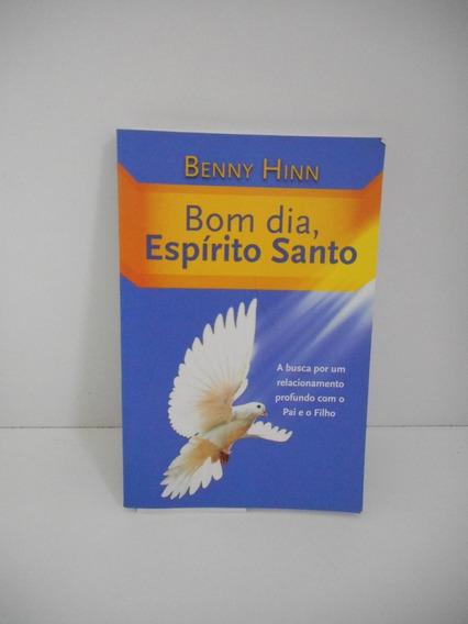 Livro Bom Dia, Espírito Santo Benny Hinn