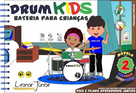 Drum Kids - Bateria Para Crianças Módulo 2