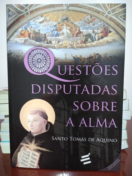 Livro Questões Disputadas Sobre A Alma - São Tomás De Aquino