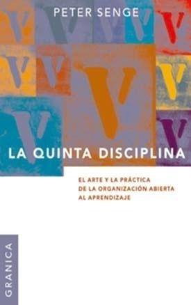 Imagen 1 de 1 de La Quinta Disciplina - Peter Senge - Nueva Edición