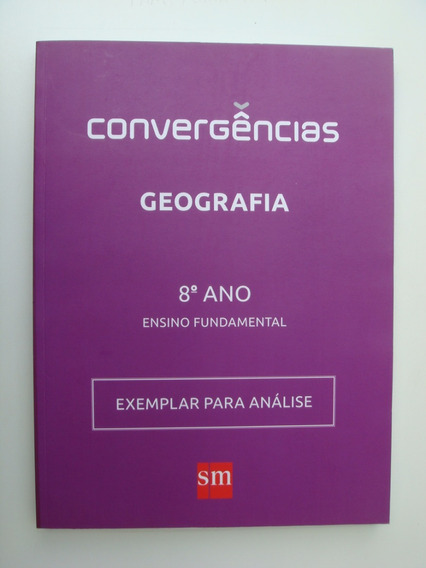 Livro Didático Convergências - Ensino Médio Geografia 8ºano