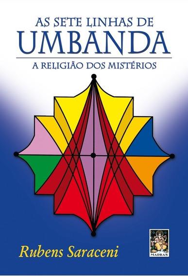 Livro As Sete Linhas De Umbanda - Rubens Saraceni - Promoção