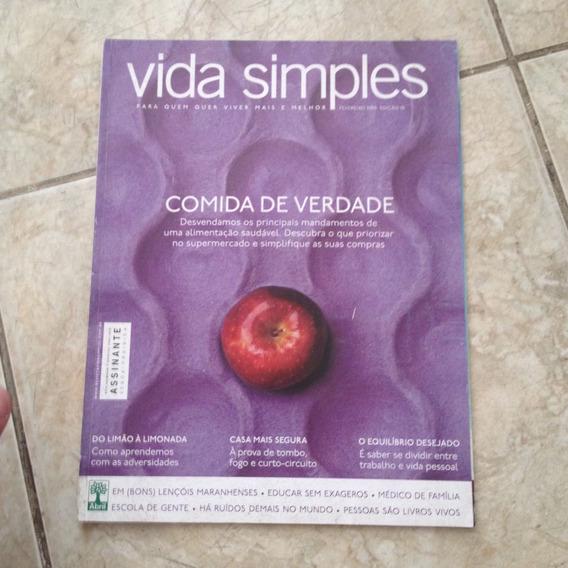 Revista Vida Simples Fev2009 Ed76 Comida De Verdade