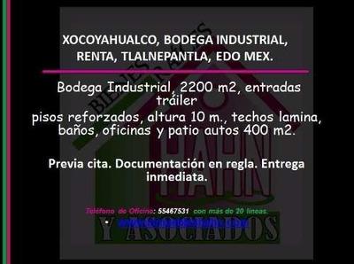 (crm-92-8194) Xocoyahualco, Bodega Industrial, Renta, Tlalnepantla, Edo Mex.