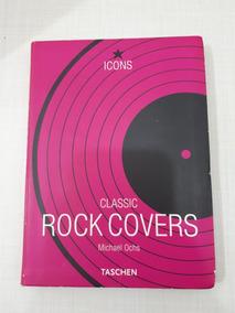 Livro Classic Rock Covers Michael Ochs Taschen