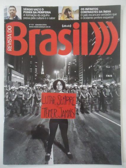 Revista Do Brasil #121 Lutar Sempre Temer Jamais