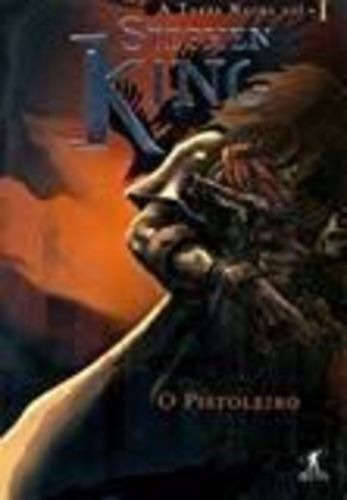 A Torre Negra: O Pistoleiro - Vol 1 Stephen King