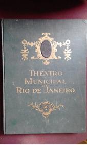 Livro Teatro Municipal Do Rio De Janeiro