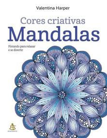 Mandalas Livro De Colorir Valentina Harper Frete 9