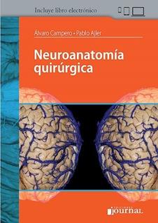 Campero Ajler Neuroanatomía Quirúrgica 1ed/2019 Nuevo Envíos