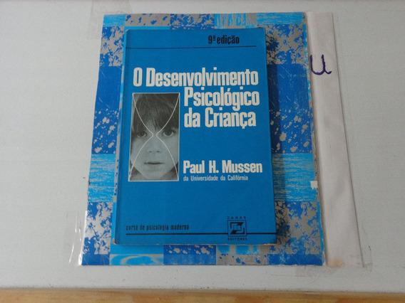 O Desenvolvimento Psicológico Da Criança - Paul H. Mussen