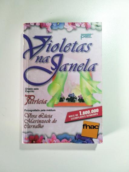 Livro Violetas Na Janela - Vera Lícia Marinzeck - Ed. Bolso