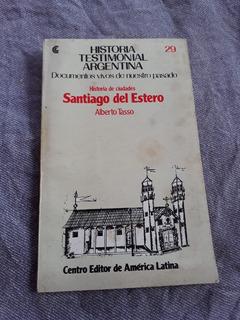 Historia Testimonial Santiago Del Estero