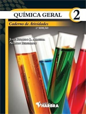 Quimica Geral, V.2 - Caderno De Atividades - Ensino Médio -