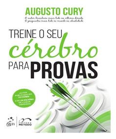 Livro Ajuda Treine O Seu Cerebro Para Provas Augusto Cury