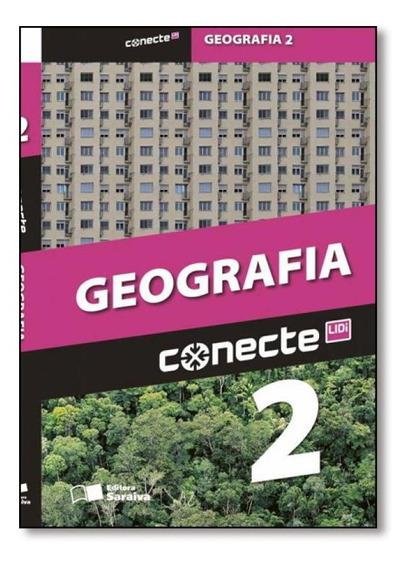 Conecte Geografia - Vol.2 - Ensino Médio