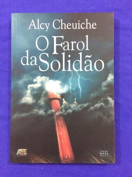 Livro O Farol Da Solidão - Alcy Cheuiche - Age - 2015