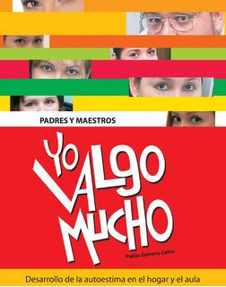 Yo Valgo Mucho Un Tomo De Pablo Zamora Calvo