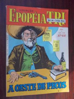 Epopéia Tri - A Oeste De Pecos Ed.68 - Maio 1987