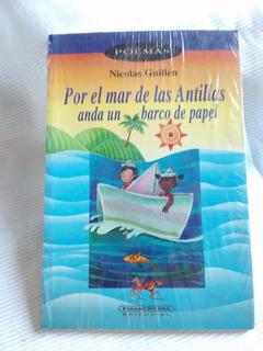 Por El Mar De Las Antillas Anda Un Barco De Papel N. Gumen