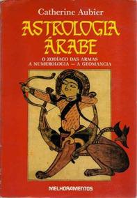 Astrologia Árabe - Catherine Aubier