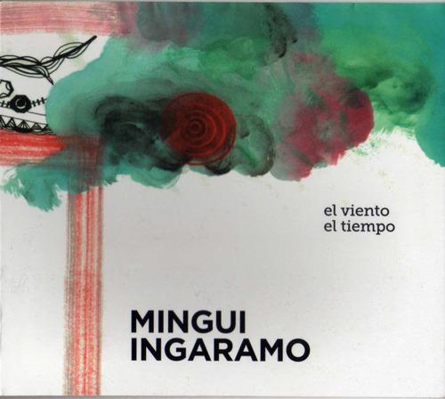 Mingui Ingaramo - El Viento, El Tiempo - Cd