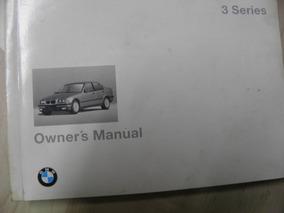 Manual Proprietário Bmw 325ia 1994 Completíssimo Raridade