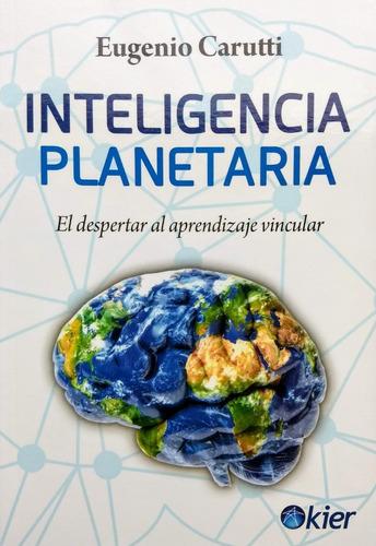 Eugenio Carutti - Inteligencia Planetaria