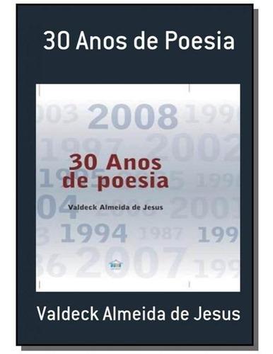 30 Anos De Poesia