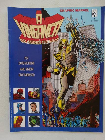 Graphic Marvel Nº 3! A Vingança Do Monolito Vivo! Set 1990!