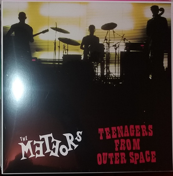 The Meteors Teenagers From Outer Space Lp