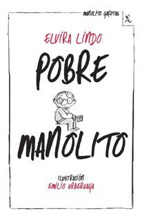 Pobre Manolito De Elvira Lindo - Seix Barral