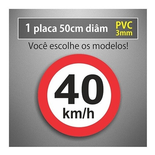 Placa 40km/h - 50cm Diâmetro - Pvc 3mm