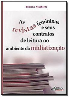 Revistas Femininas E Seus Contratos De Leitura No